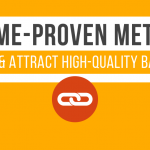 30 Time-Proven Methods to Build & Attract High-Quality Backlinks [Infographic] page