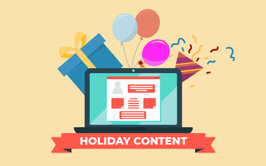 Creating Brilliant Holiday Content for Your Brand