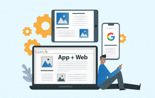 """App + Web"" - Google's New Tool Unifies App and Website Metrics in Google Analytics"