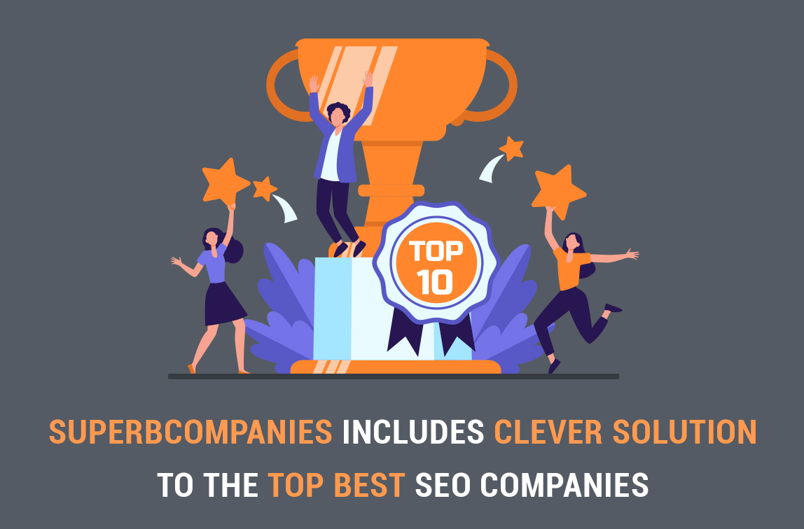 Superbcompanies includes Clever Solution to the TOP best SEO companies