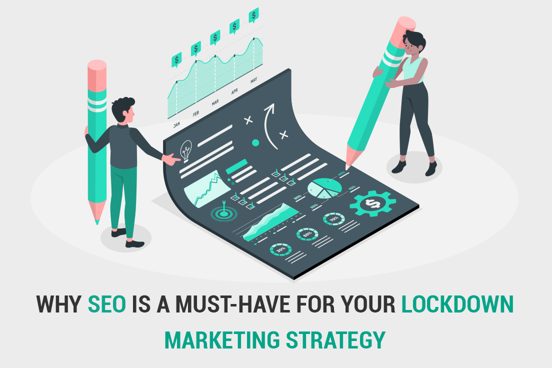 Why SEO is a must-have for your lockdown marketing strategy