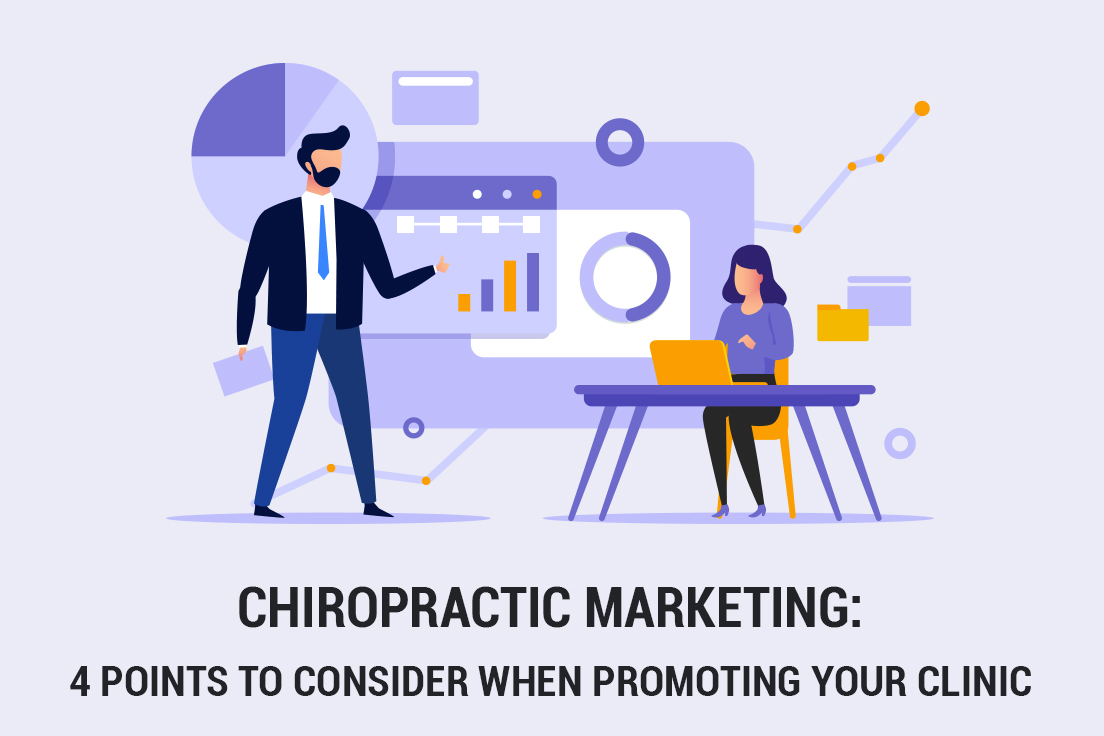 Chiropractic Marketing: 4 points to consider when promoting your clinic