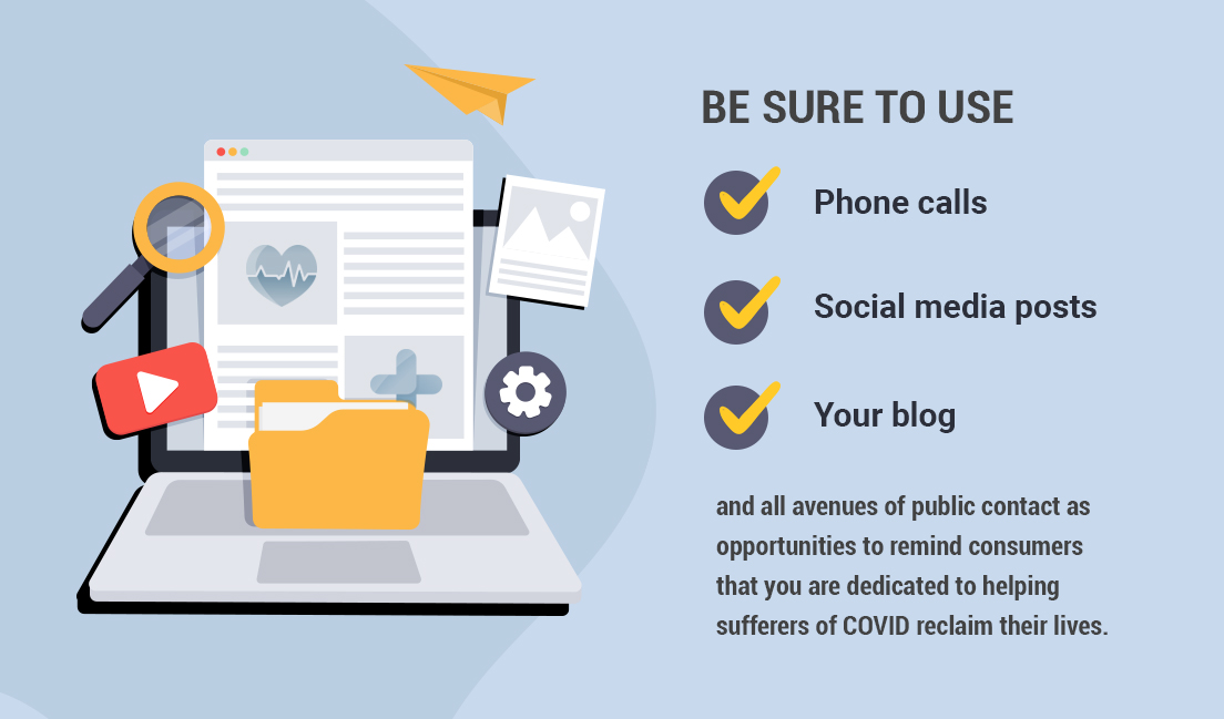 Cater to those directly Impacted by COVID