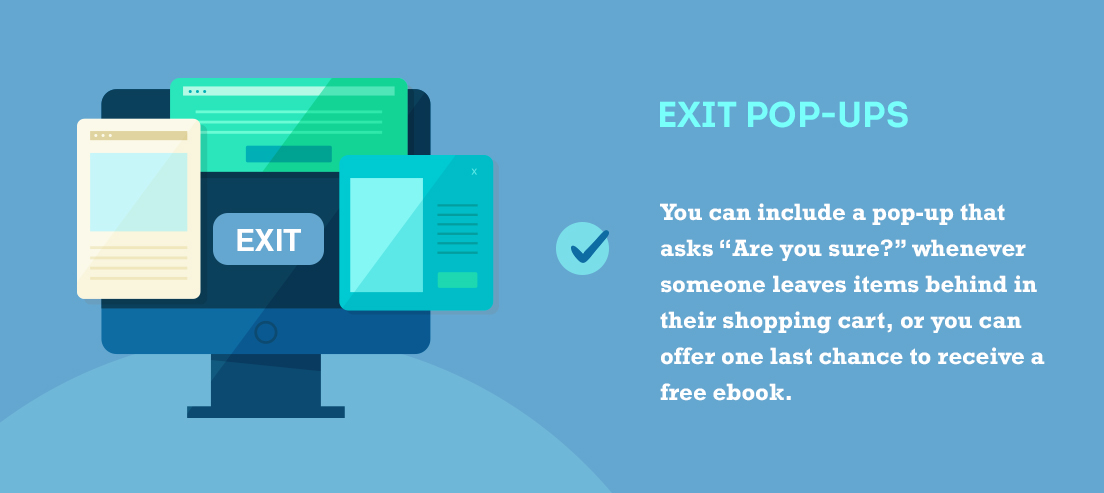 Exit popups use algorithms to estimate when visitors are most likely to leave your website